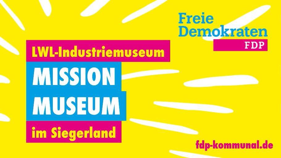 FDP macht sich stark für LWL-Industriemuseum im Siegerland